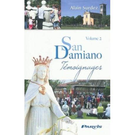 San Damiano - Témoignages