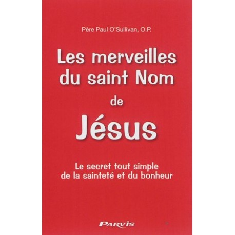Les merveilles du saint Nom de Jésus