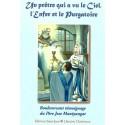 Un prêtre qui a vu le Ciel, l'Enfer et le Purgatoire