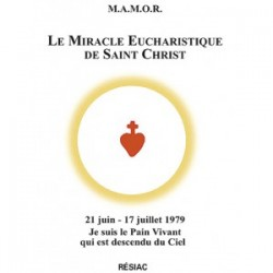 Le Miracle Eucharistique de Saint Christ
