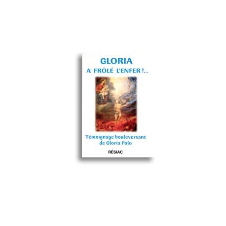 Gloria a frôlé l'Enfer