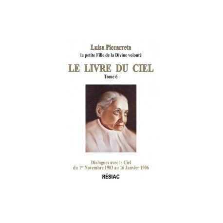 Luisa Picaretta Le livre du Ciel – tome 6