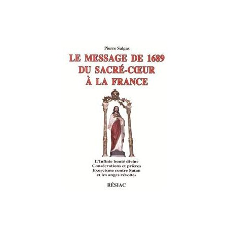 Le Message de 1689 du Sacré-Coeur à la France