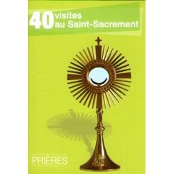 40 visites au Saint Sacrement