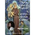 Marie Reine de l'Amour et Caroline offrande d'Amour