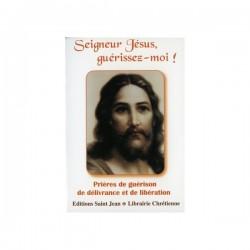 Seigneur Jésus guérissez-moi
