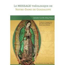 Le message théologique de Notre-Dame de Guadalupe
