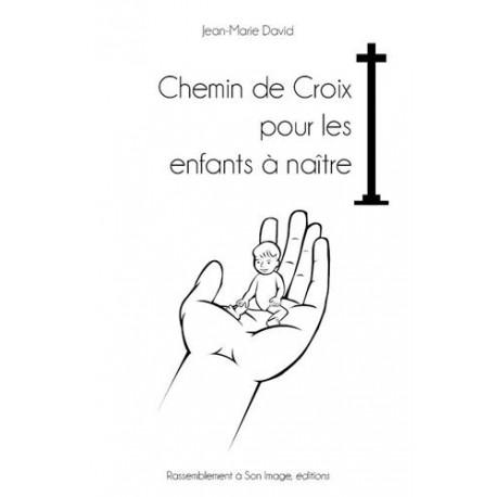 Chemin de Croix pour les enfants à naître