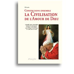 CD audio Construisons ensemble la Civilisation de l'Amour