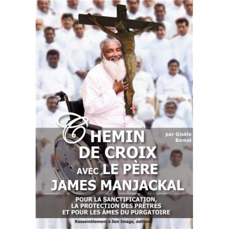 Chemin de Croix avec le père James Manjackal