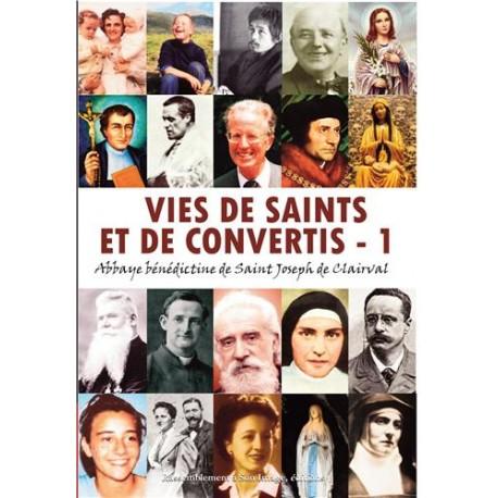 Vies de saints et de convertis, tome 1