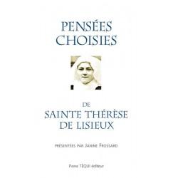 Pensées choisies de sainte Thérèse de Lisieux