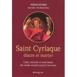 Saint Cyriaque - diacre et martyr