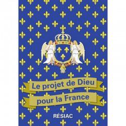 Le projet de Dieu pour la France