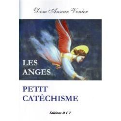 Les anges, petit catéchisme