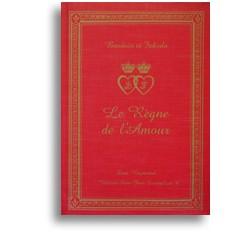 Le Règne de L'Amour - Option broché -