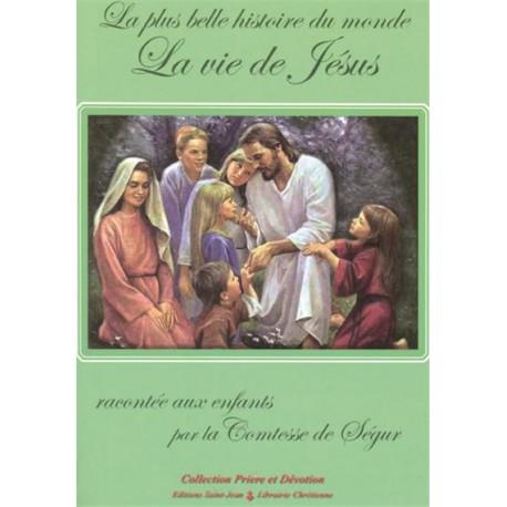La plus belle histoire du monde - La Vie de Jésus