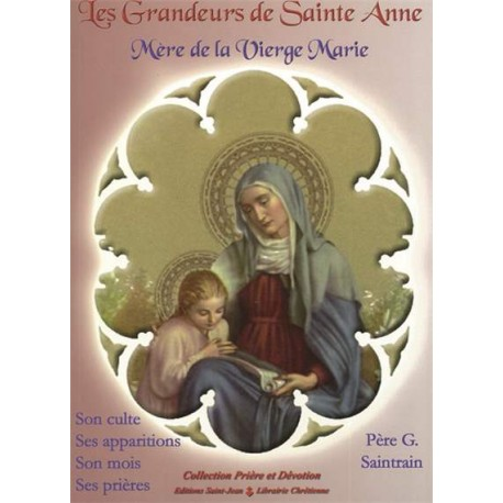 Les grandeurs de sainte Anne, Mère de la Vierge Marie