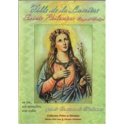Fille de la lumière, Sainte Philomène