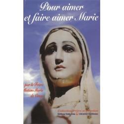 Pour aimer et faire aimer Marie